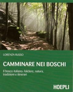 Camminare nei bosci (Lorenza Russo)